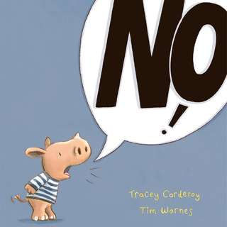 NO! by Tracey Corderoy, Tim Warnes Large Story Book