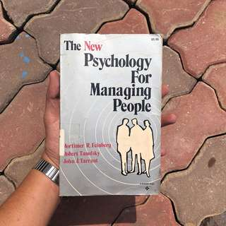 The New Psychology For Managing People
