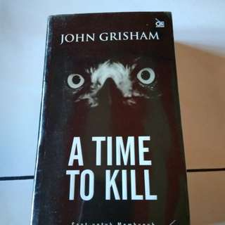 Buku/Novel A Time To Kill by John Grisham