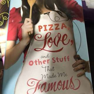 Pizza, Love And Other Stuff That Made Me Famous
