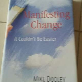 Manifesting Change by Mike Dooley