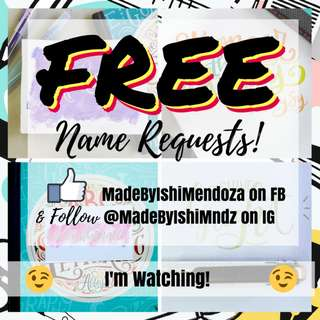 FREE NAME REQUESTS!