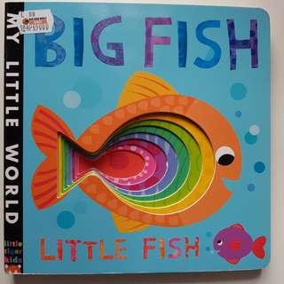 Big Fish Little Fish (My Little World) Board book
