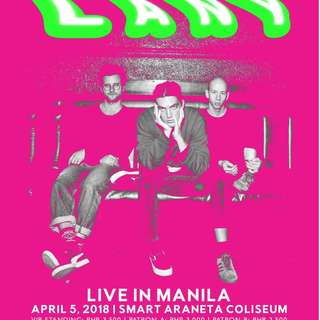 LANY APRIL 5 CONCERT TICKET