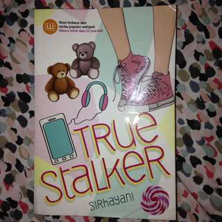 True Stalker ; sirhayani
