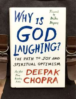 《New Book Condition + Hardcover Deckle Edge Edition + Show Us A Path Back To Hope, Joy, And Even Enlightenment In Life》Deepak Chopra - WHY IS GOD LAUGHING ? : The Path To Joy And Spiritual Optimism