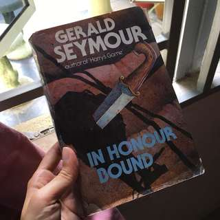 In Honour Bound by Gerald Seymore