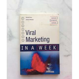 Viral Marketing in a Week by Richard Perry and Andrew Whitaker