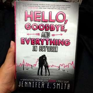 Hello Goodbye and Everything in Between by Jennifer E.Smith Hardcover Imported Books Novel