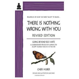 There Is Nothing Wrong with You: Going Beyond Self-Hate- ebook