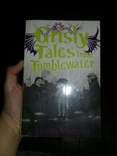 Grisly Tales from Tumblewater (Bruno Vincent)