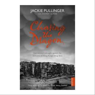 Chasing the dragons by Jackie Pullinger