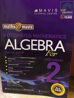 Maths - Algebra for Sec 2 IP and Express