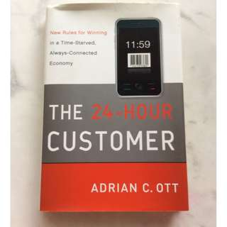 The 24-hour Customer by Adrian C. Ott