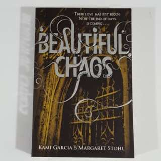 Beautiful Chaos (Caster Chronicles, #3) by Garcia & Stohl