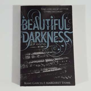 Beautiful Darkness (Caster Chronicles, #2) by Garcia & Stohl