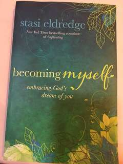 Becoming myself by Stasi Rlderedge