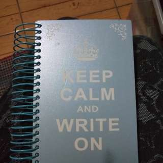 Keep calm and write on notebook