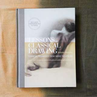 Lessons in Classical Drawing by Juliette Aristides (Hardcover)