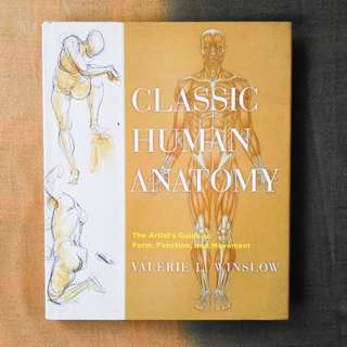 Classic Human Anatomy by Valerie L. Winslow (Hardcover)