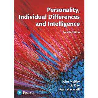 Personality, Individual Differences and Intelligence 4th Fourth Edition by John Maltby, Liz Day, Ann Macaskill - Pearson