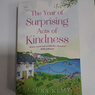 The Year Of Suprising Acts Of Kindness By Laura Kemp