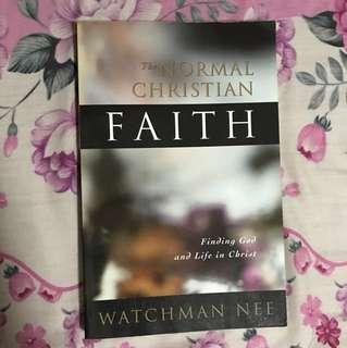 The Normal Christian Faith By Watchman Nee