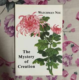 (New) The Mystery of Creation By Watchman Nee