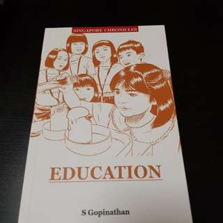 Education in Singapore by S Gopinathan