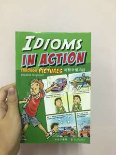 Idioms in action through pictures