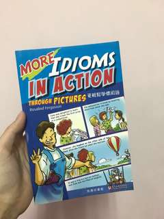 more Idioms in action through pictures