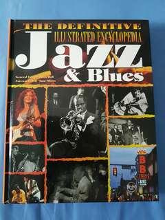 Jazz & Blues : The Definitive Illustrated Encyclopedia.