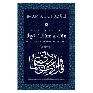 Ihya' 'Ulum al-Din: [Volume 2] The Revival of the Religious Sciences