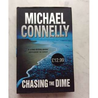 Chasing the Dime by Michael Connolly