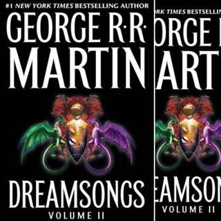 Dreamsongs, Volume II (Dreamsongs #2) by George R.R. Martin