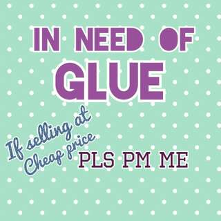 In need of glue