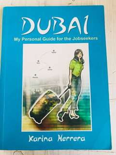 Dubai: My Personal Guide for the Jobseekers