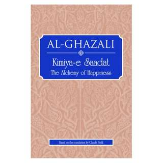 Kimiya-e Saadat: The Alchemy of Happiness