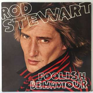 Rod Stewart ‎– Foolish Behaviour (1980 USA Original - Vinyl is Mint)