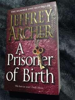 Jeffrey Archer:A Prisoner Of Birth