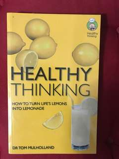 Healthy Thinking by Dr. Tom Mulholland