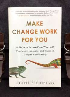 # Highly Recommended《Bran-New + How To Unlock Potential , Self-Confidence & Creativity For Your Future》Scott Steinberg - MAKE CHANGE WORK FOR YOU : 10 Ways to Future-Proof Yourself, Fearlessly Innovate, and Succeed Despite Uncertainty