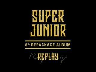 SUPER JUNIOR-Replay [8th Repackaged Album]