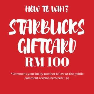 STARBUCKS GIFTCARD RM100 LUCKY DRAW!