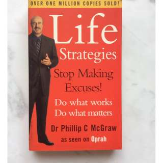 Life Strategies by Dr Phillip C McGraw