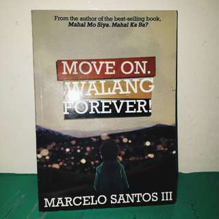 Move on. Walang Forever