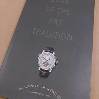 A.LANGE & SOHNE WATCH ~ STATE OF THE ART TRADITION 手錶天書
