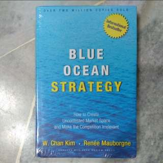Blue Ocean Strategy by W. Chan Kim & Renee Mauborgne