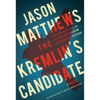 [eBook] The Kremlin's Candidate - Jason Matthews