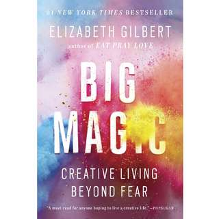 [EBOOK] Big Magic: Creative Living Beyond Fear - Elizabeth Gilbert